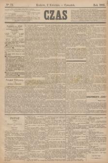 Czas. [R.38], Ner 75 (2 kwietnia 1885)