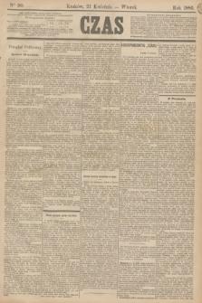 Czas. [R.38], Ner 90 (21 kwietnia 1885)