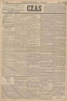 Czas. [R.38], Ner 92 (23 kwietnia 1885)