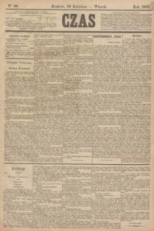 Czas. [R.38], Ner 96 (28 kwietnia 1885)
