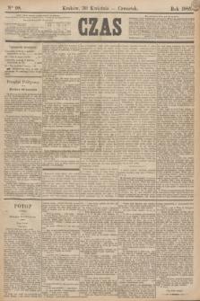 Czas. [R.38], Ner 98 (30 kwietnia 1885)