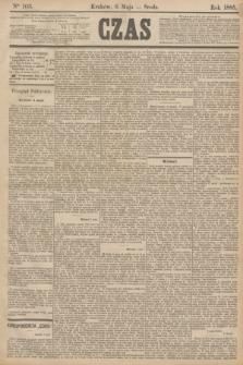 Czas. [R.38], Ner 103 (6 maja 1885)