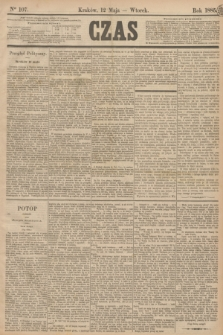 Czas. [R.38], Ner 107 (12 maja 1885)