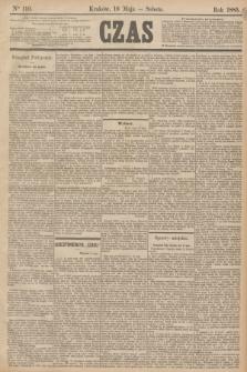 Czas. [R.38], Ner 110 (16 maja 1885)
