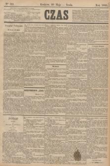 Czas. [R.38], Ner 113 (20 maja 1885)