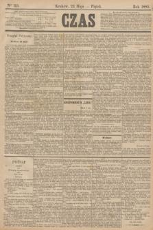 Czas. [R.38], Ner 115 (22 maja 1885)