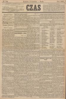 Czas. [R.38], Ner 124 (3 czerwca 1885)