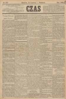 Czas. [R.38], Ner 133 (14 czerwca 1885)