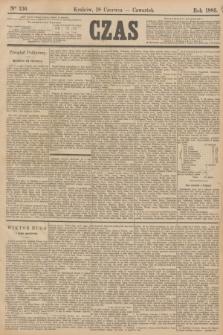 Czas. [R.38], Ner 136 (18 czerwca 1885)