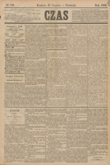 Czas. [R.38], Ner 139 (21 czerwca 1885)