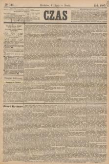 Czas. [R.38], Ner 146 (1 lipca 1885)