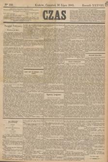 Czas. R.38, Ner 159 (16 lipca 1885)