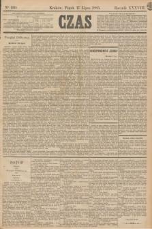 Czas. R.38, Ner 160 (17 lipca 1885)