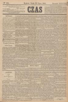 Czas. R.38, Ner 164 (22 lipca 1885)