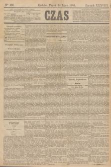 Czas. R.38, Ner 166 (24 lipca 1885)