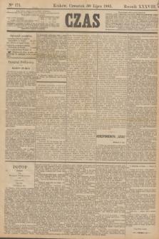 Czas. R.38, Ner 171 (30 lipca 1885)