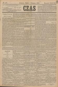Czas. R.38, Ner 178 (7 sierpnia 1885)