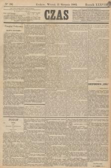Czas. R.38, Ner 181 (11 sierpnia 1885)