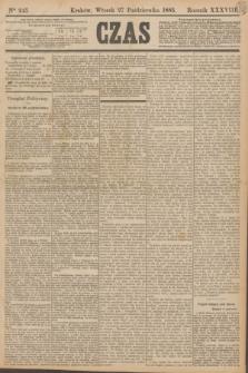 Czas. R.38, Ner 245 (27 października 1885)