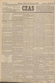 Czas. R.38, Ner 272 (27 listopada 1885)