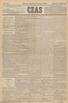 Czas. R.38, Ner 279 (5 grudnia 1885)
