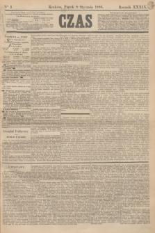 Czas. R.39, Ner 5 (8 stycznia 1886)
