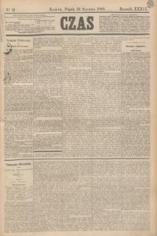 Czas. R.39, Ner 11 (15 stycznia 1886)