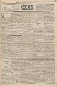 Czas. R.39, Ner 16 (21 stycznia 1886)