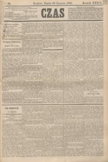Czas. R.39, Ner 23 (29 stycznia 1886)
