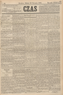 Czas. R.39, Ner 24 (30 stycznia 1886)