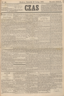 Czas. R.39, Ner 33 (11 lutego 1886)