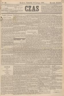 Czas. R.39, Ner 39 (18 lutego 1886)