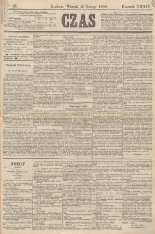 Czas. R.39, Ner 43 (23 lutego 1886)