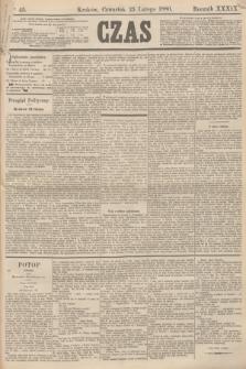 Czas. R.39, Ner 45 (25 lutego 1886)