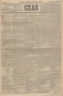 Czas. R.39, Ner 47 (27 lutego 1886)
