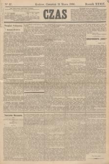 Czas. R.39, Ner 57 (11 marca 1886)