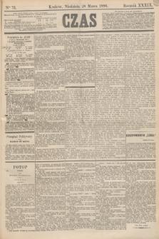 Czas. R.39, Ner 71 (28 marca 1886)