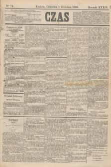 Czas. R.39, Ner 74 (1 kwietnia 1886)