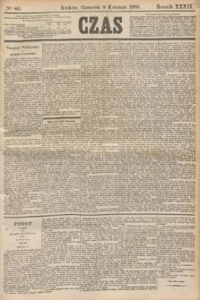 Czas. R.39, Ner 80 (8 kwietnia 1886)