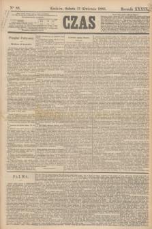 Czas. R.39, Ner 88 (17 kwietnia 1886)