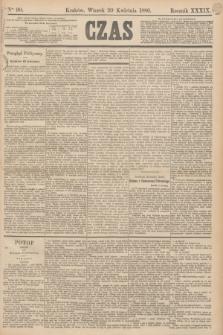 Czas. R.39, Ner 90 (20 kwietnia 1886)