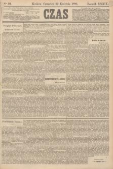 Czas. R.39, Ner 92 (22 kwietnia 1886)