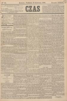 Czas. R.39, Ner 95 (25 kwietnia 1886) + dod.