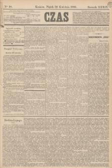 Czas. R.39, Ner 98 (30 kwietnia 1886) + dod.