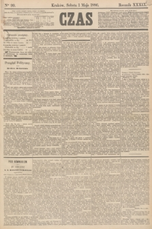 Czas. R.39, Ner 99 (1 maja 1886)
