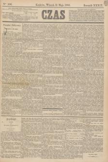 Czas. R.39, Ner 106 (11 maja 1886)