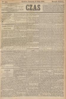 Czas. R.39, Ner 120 (27 maja 1886)