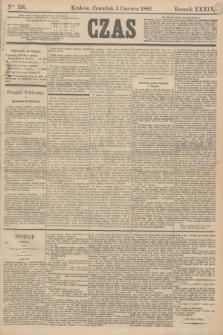 Czas. R.39, Ner 126 (3 czerwca 1886)