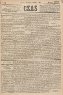 Czas. R.39, Ner 132 (11 czerwca 1886)