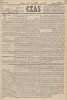 Czas. R.39, Ner 136 (17 czerwca 1886)